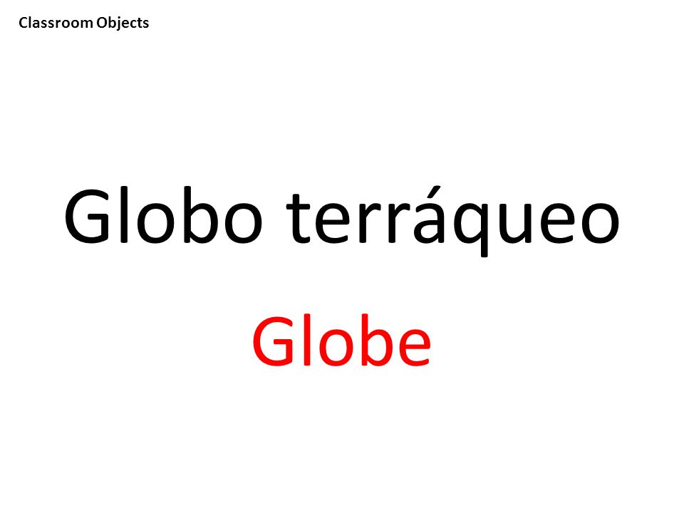 Classroom Objects Globo terráqueo Globe
