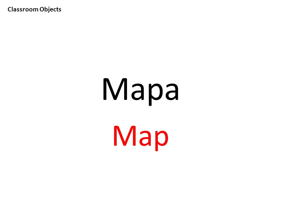 Classroom Objects Mapa Map