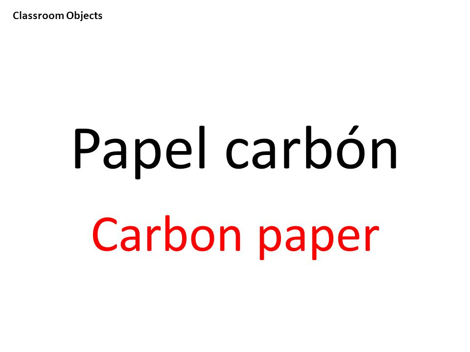Classroom Objects Papel carbón Carbon paper