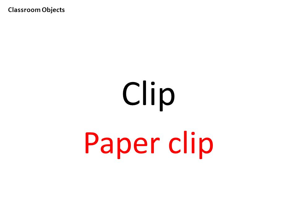 Classroom Objects Clip Paper clip