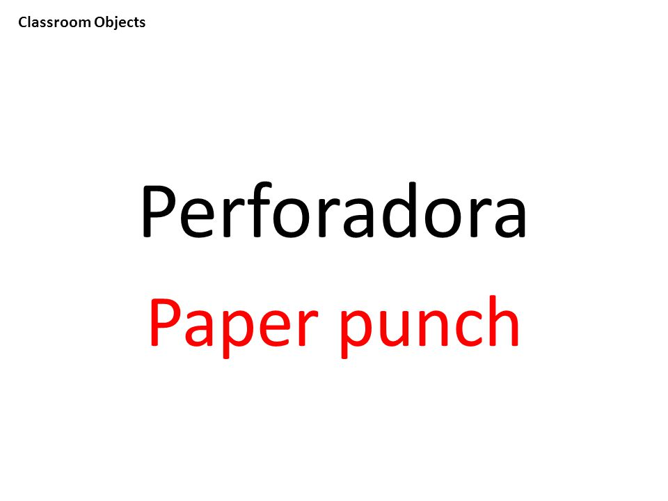 Classroom Objects Perforadora Paper punch