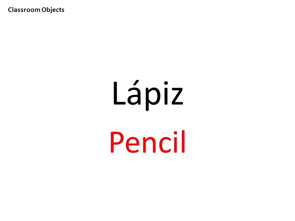 Classroom Objects Lápiz Pencil