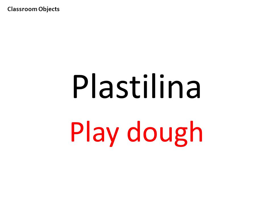 Classroom Objects Plastilina Play dough