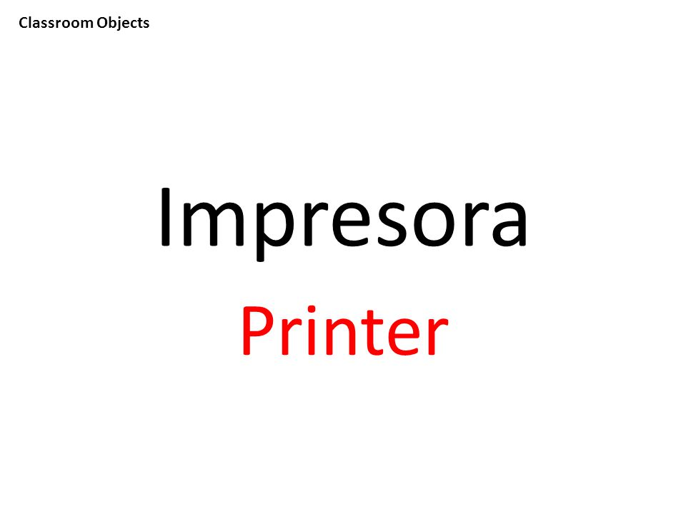 Classroom Objects Impresora Printer