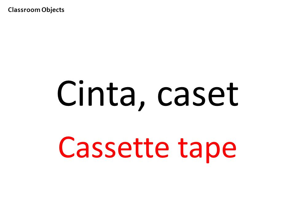 Classroom Objects Cinta, caset Cassette tape