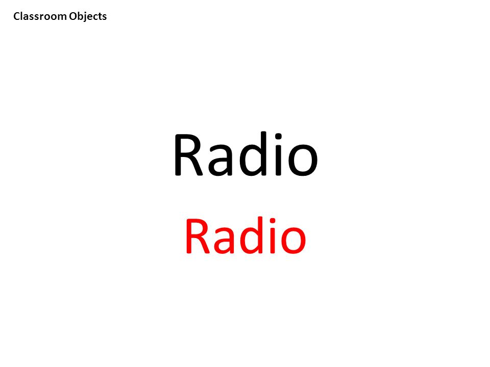 Classroom Objects Radio