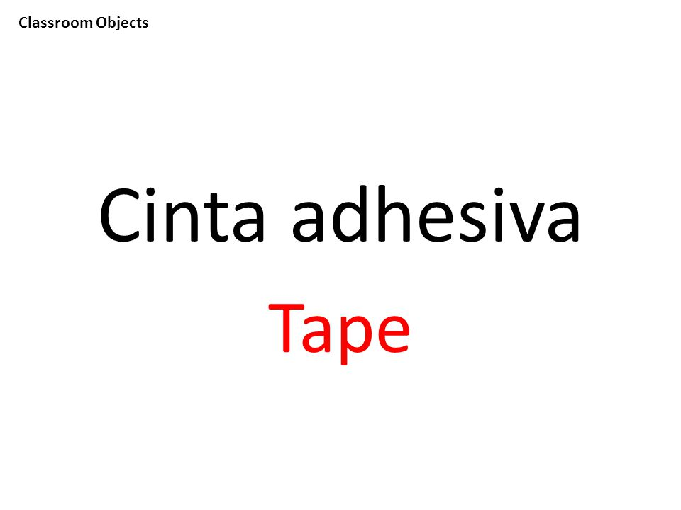 Classroom Objects Cinta adhesiva Tape