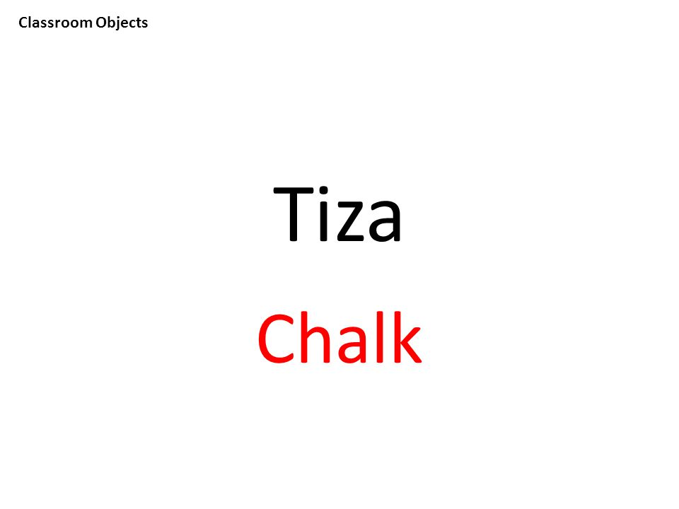 Classroom Objects Tiza Chalk
