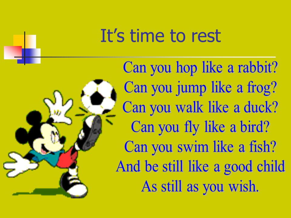 It's time to rest