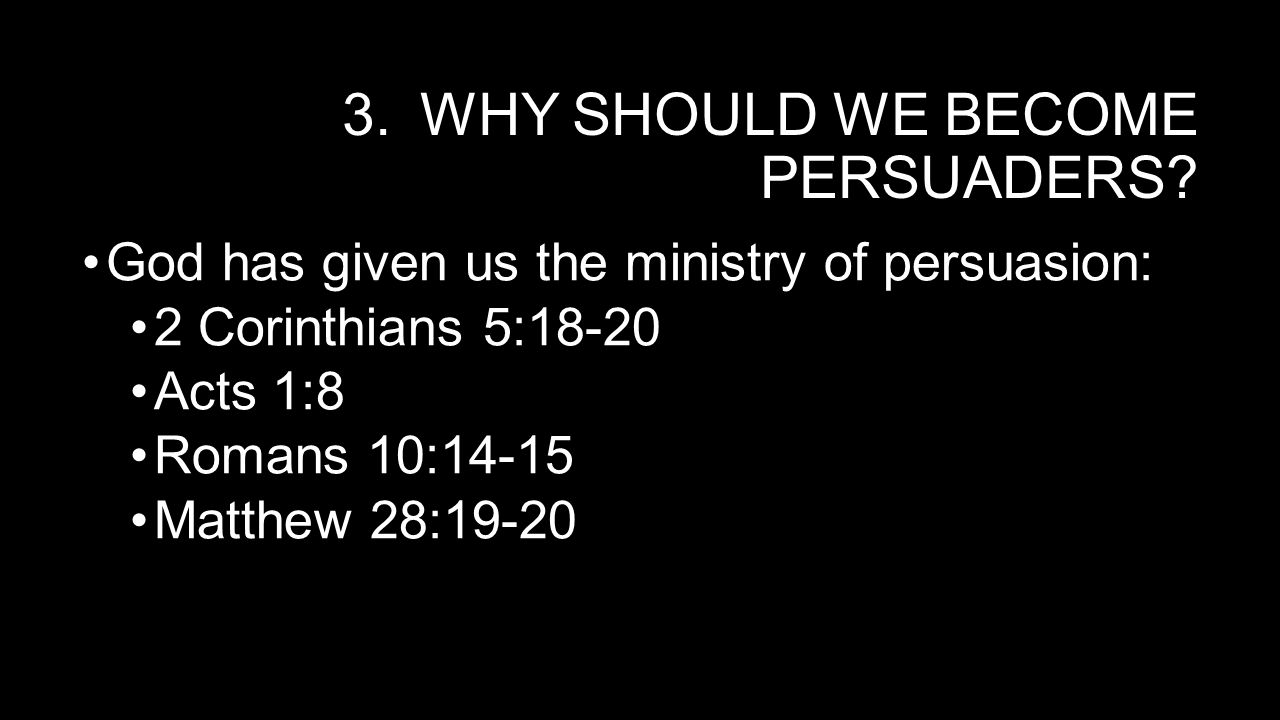 WHAT ARE YOUR CHAINS.V 29. Paul's hindrances to persuasion: 1.Death.
