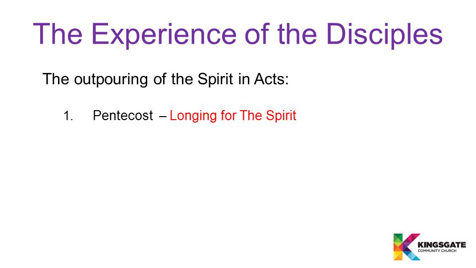 The outpouring of the Spirit in Acts: 1. Pentecost – Longing for The Spirit