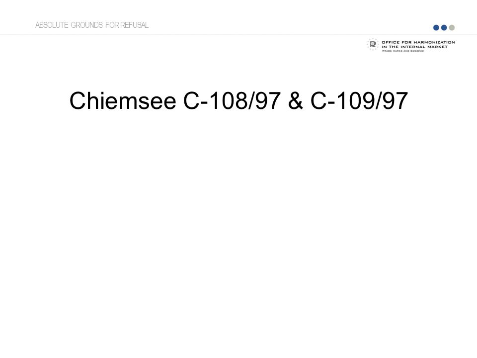 Chiemsee C-108/97 & C-109/97 ABSOLUTE GROUNDS FOR REFUSAL