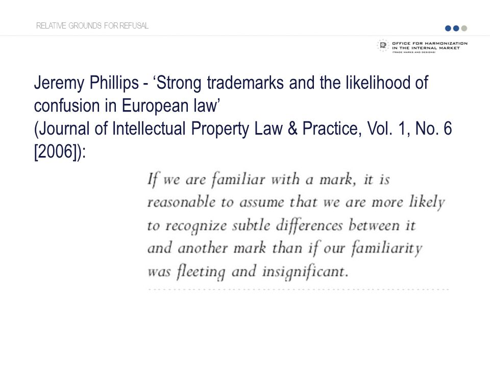Jeremy Phillips - 'Strong trademarks and the likelihood of confusion in European law' (Journal of Intellectual Property Law & Practice, Vol.