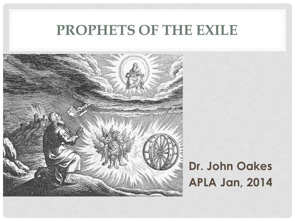 PROPHETS OF THE EXILE Jeremiah 627-585 BC Lamentations Ezekiel 593-570 BC Daniel 605-535 BC