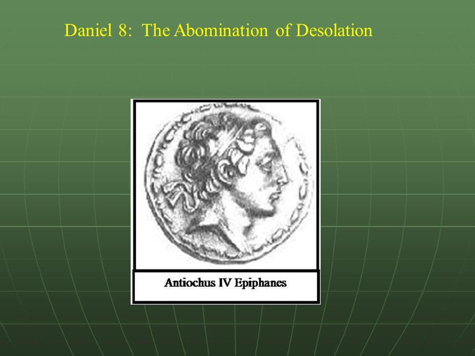 Daniel 8: The Abomination of Desolation