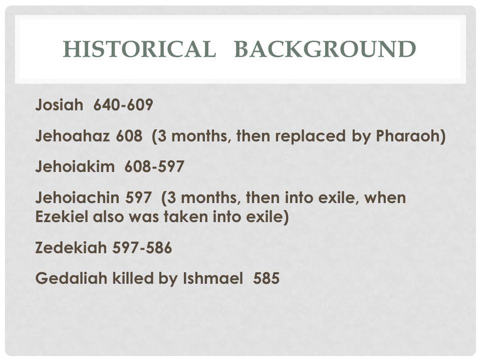 EZEKIEL'S PLACE IN HISTORY