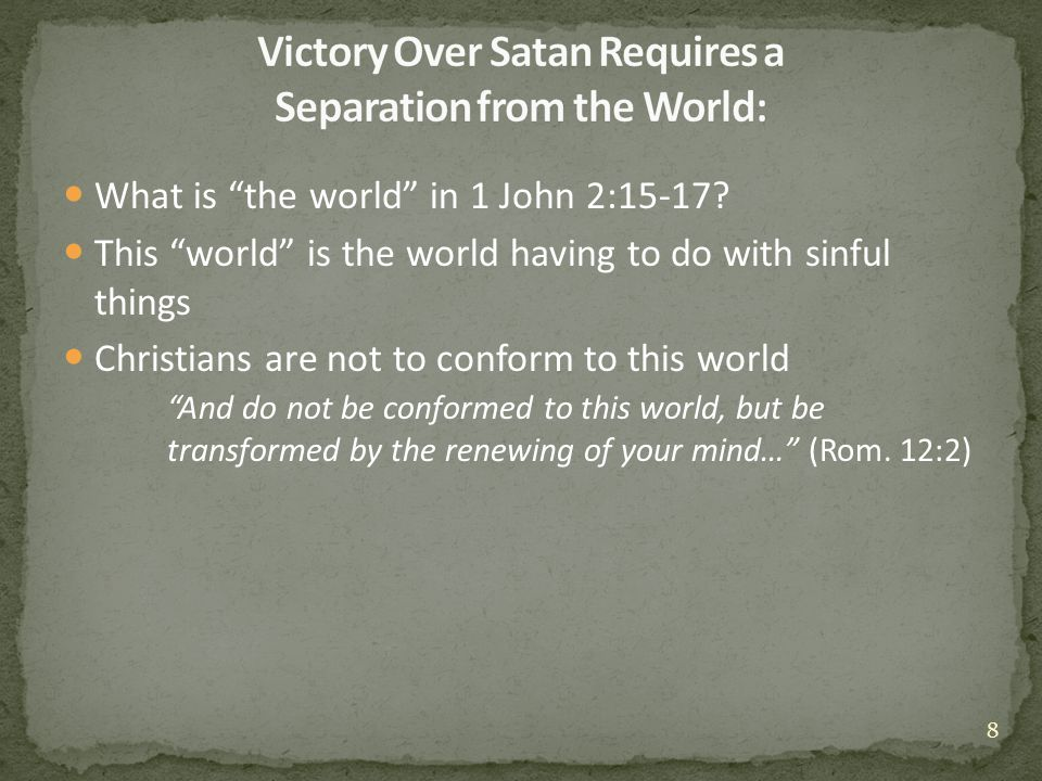 What is the world in 1 John 2:15-17.