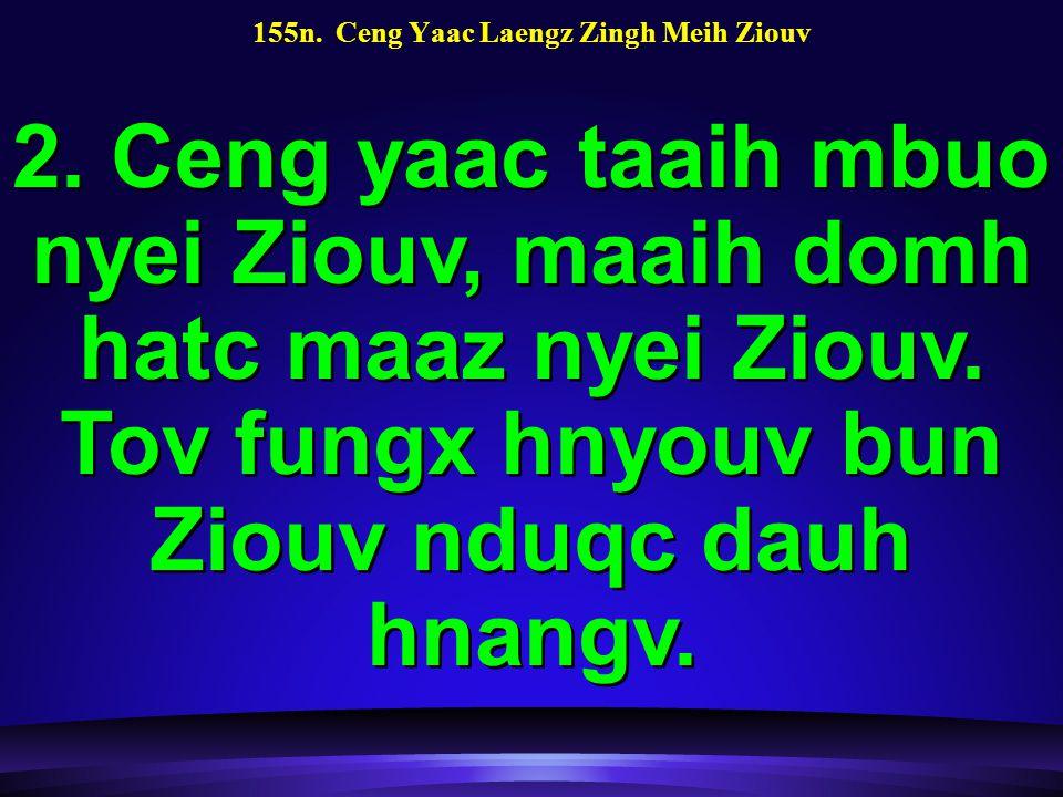 155n. Ceng Yaac Laengz Zingh Meih Ziouv 2.