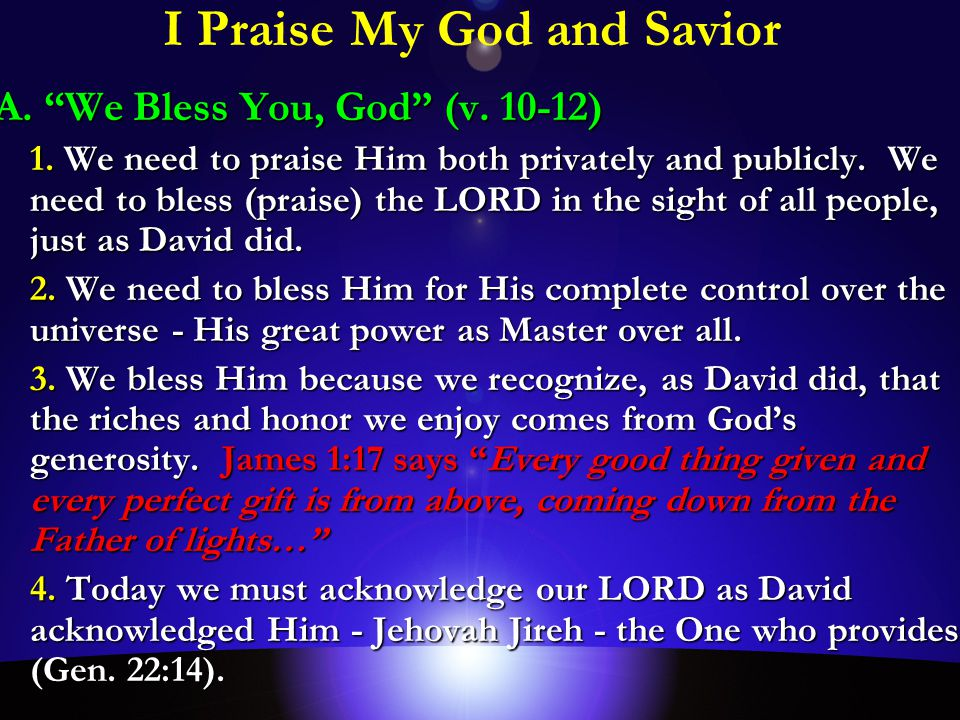 I Praise My God and Savior A. We Bless You, God (v.