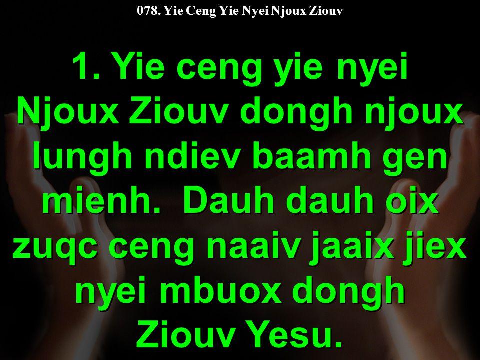 078. Yie Ceng Yie Nyei Njoux Ziouv 1.