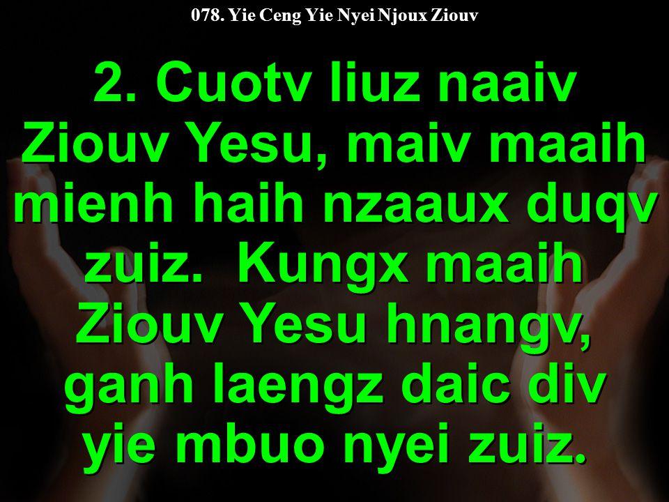 078. Yie Ceng Yie Nyei Njoux Ziouv 2.