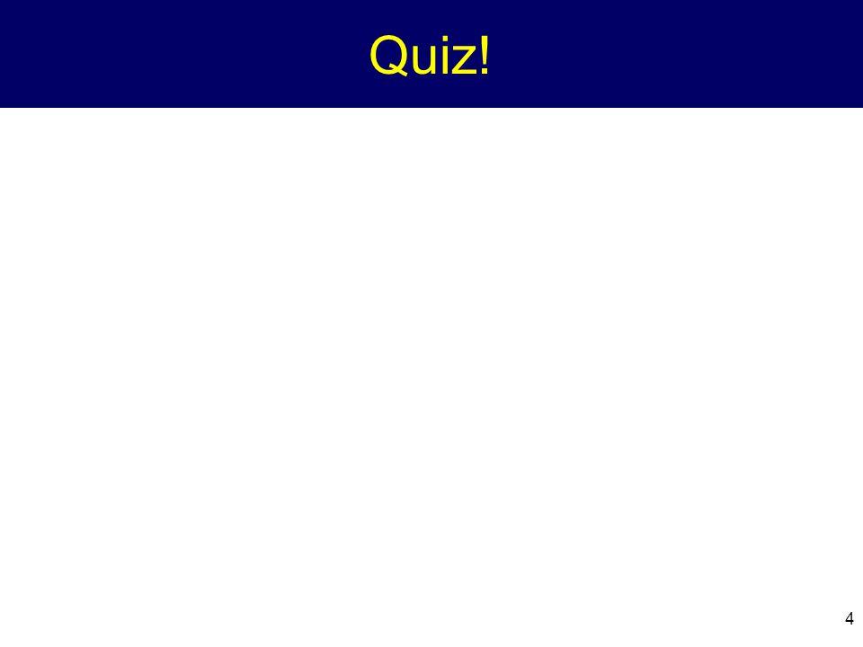 4 Quiz!