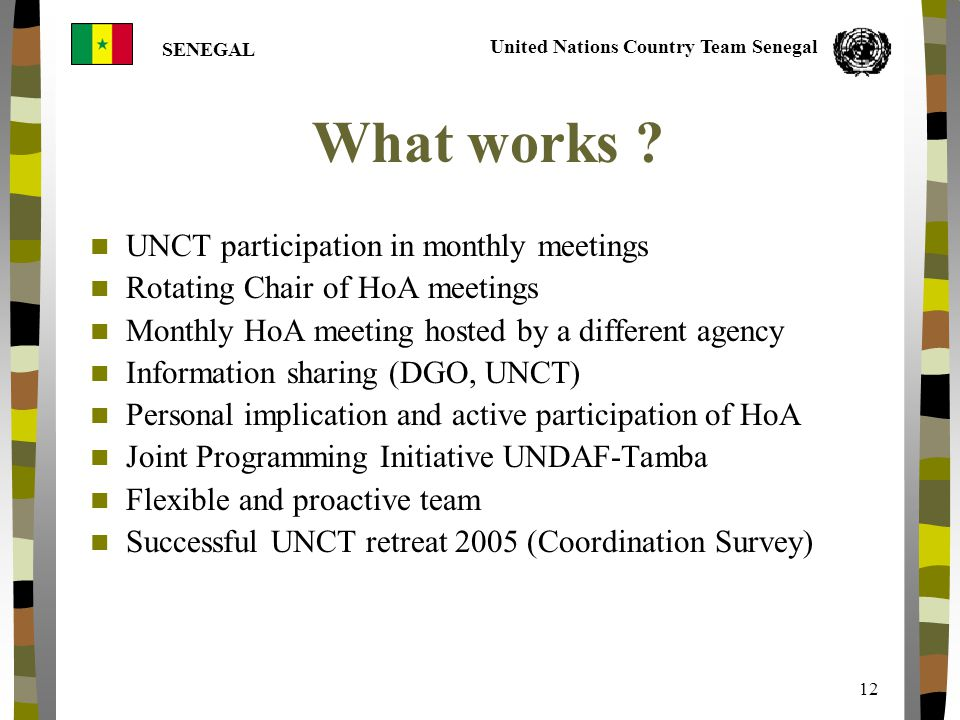 United Nations Country Team Senegal SENEGAL 12 What works .