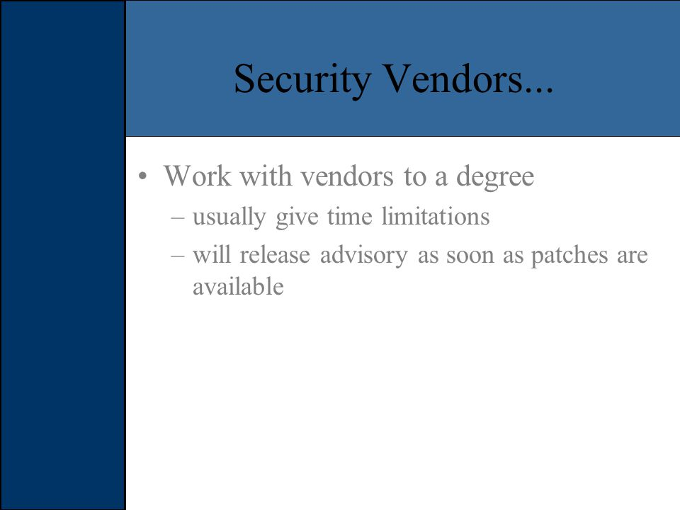 Security Vendors...