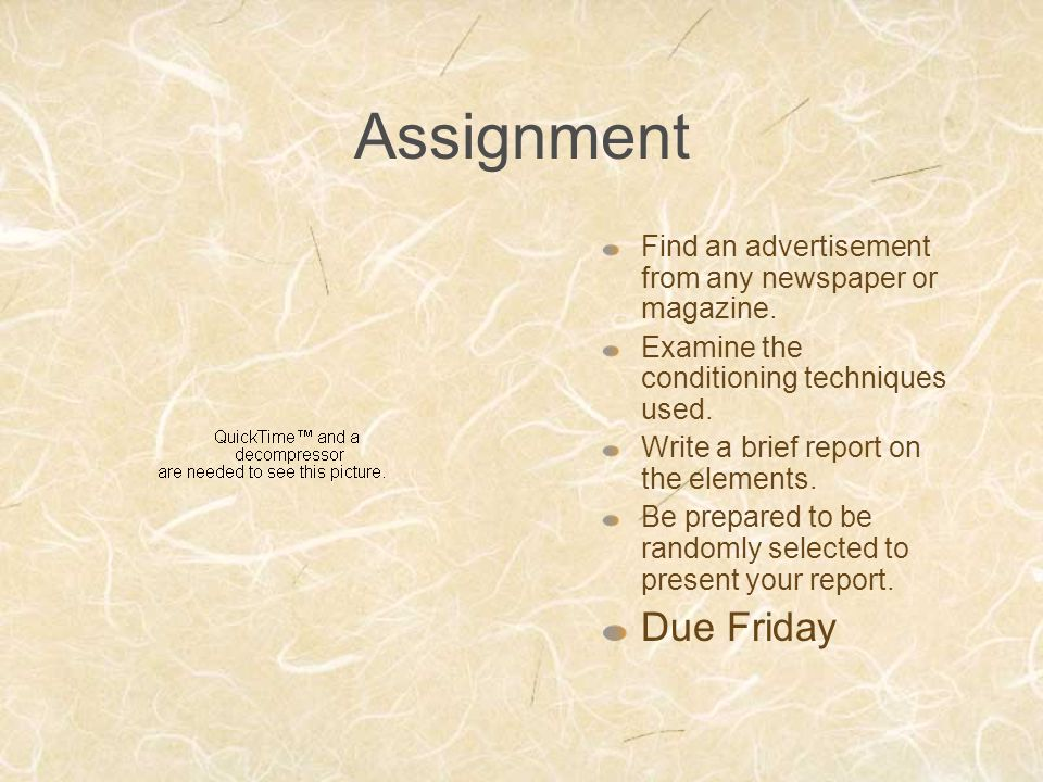 Assignment Find an advertisement from any newspaper or magazine.