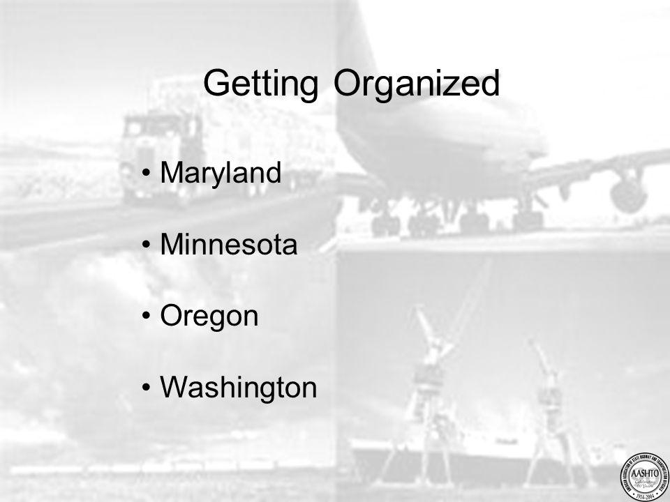 Getting Organized Maryland Minnesota Oregon Washington