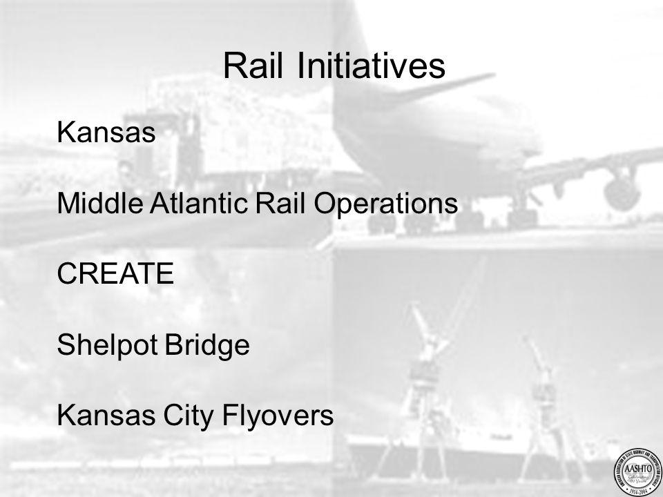 Rail Initiatives Kansas Middle Atlantic Rail Operations CREATE Shelpot Bridge Kansas City Flyovers