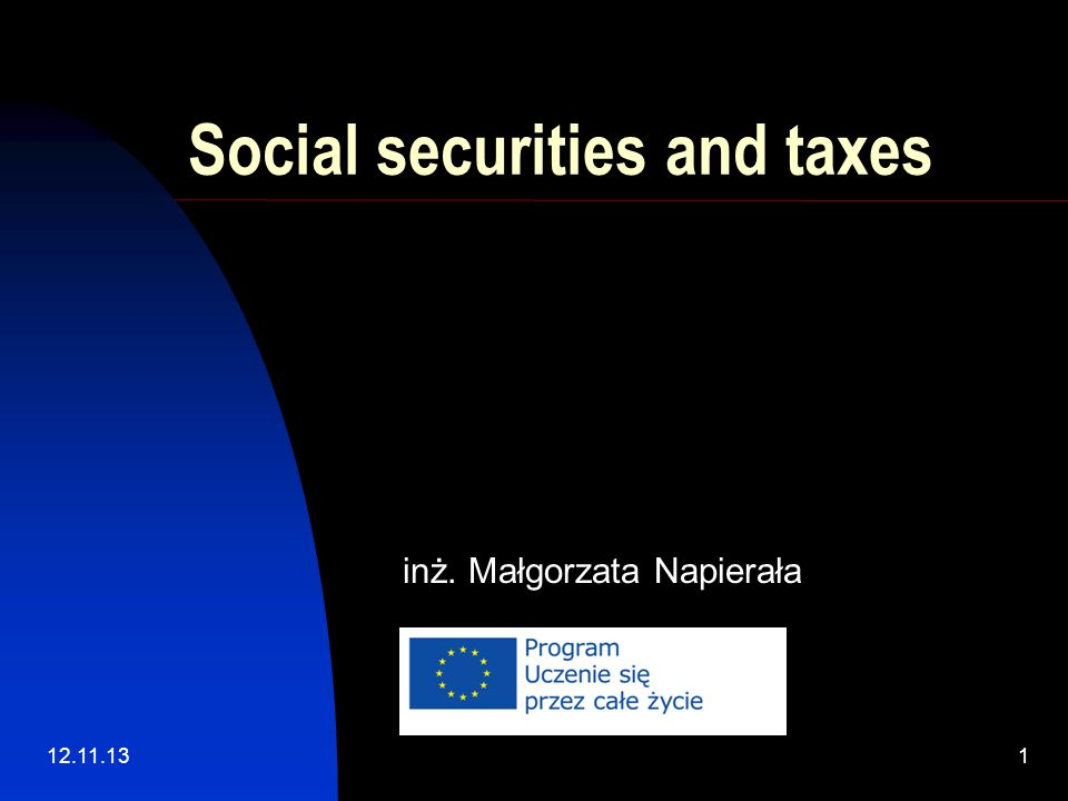 12.11.131 Social securities and taxes inż. Małgorzata Napierała