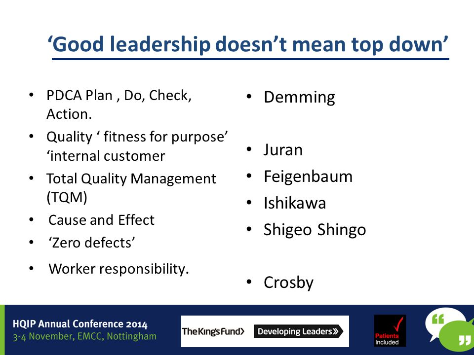 'Good leadership doesn't mean top down' Set goals &values from bottom up not top down Focused standardisation Establish transparency in methods & data(local measure &target creation &open data sharing
