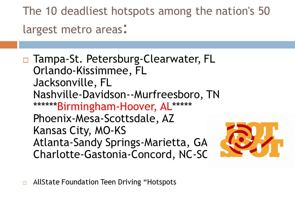 The 10 deadliest hotspots among the nation s 50 largest metro areas :  Tampa-St.