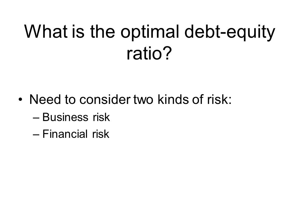 What is the optimal debt-equity ratio.