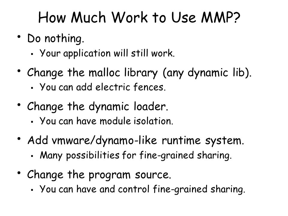 How Much Work to Use MMP. Do nothing.  Your application will still work.