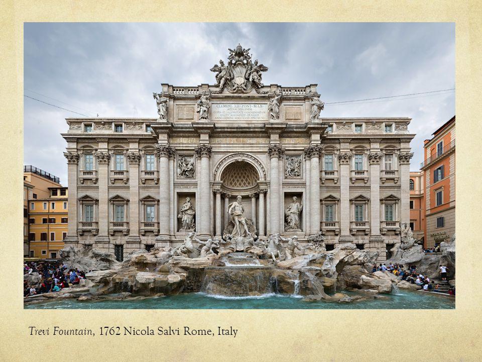 Trevi Fountain, 1762 Nicola Salvi Rome, Italy