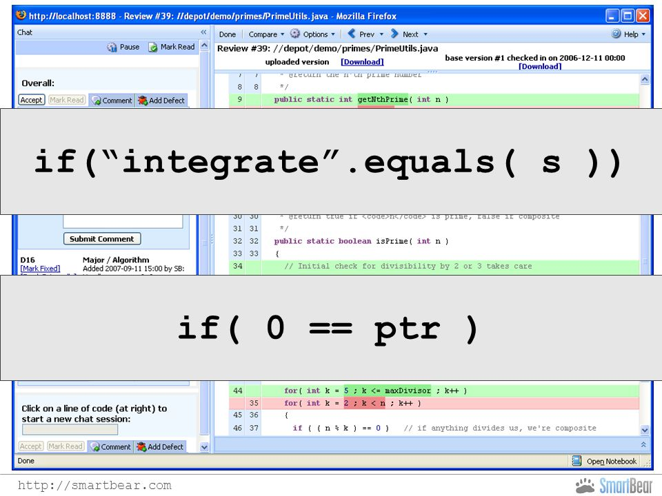 http://smartbear.com if( integrate .equals( s )) if( 0 == ptr )