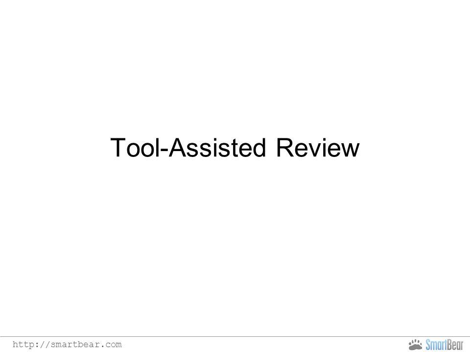 http://smartbear.com Tool-Assisted Review