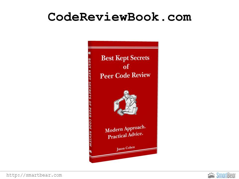 http://smartbear.com CodeReviewBook.com
