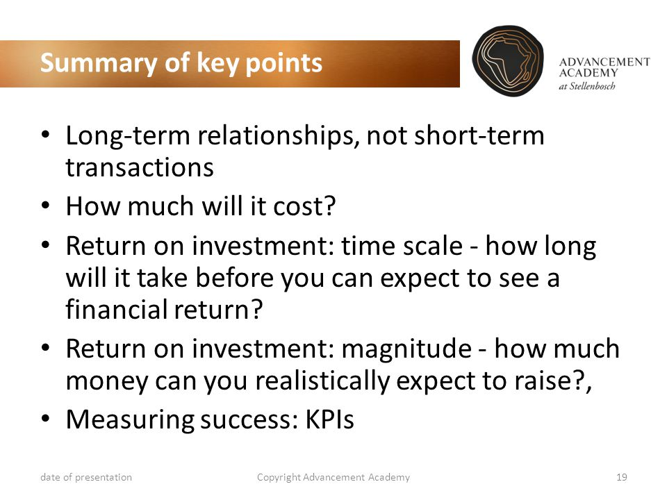 Summary of key points Long-term relationships, not short-term transactions How much will it cost.