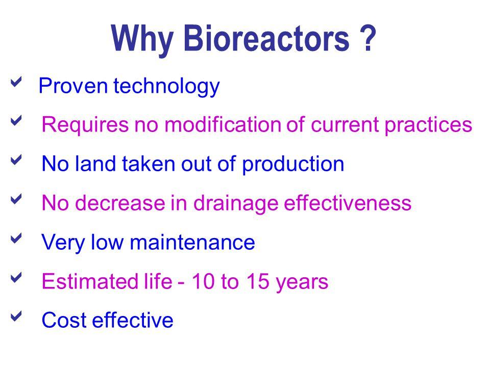 Why Bioreactors .