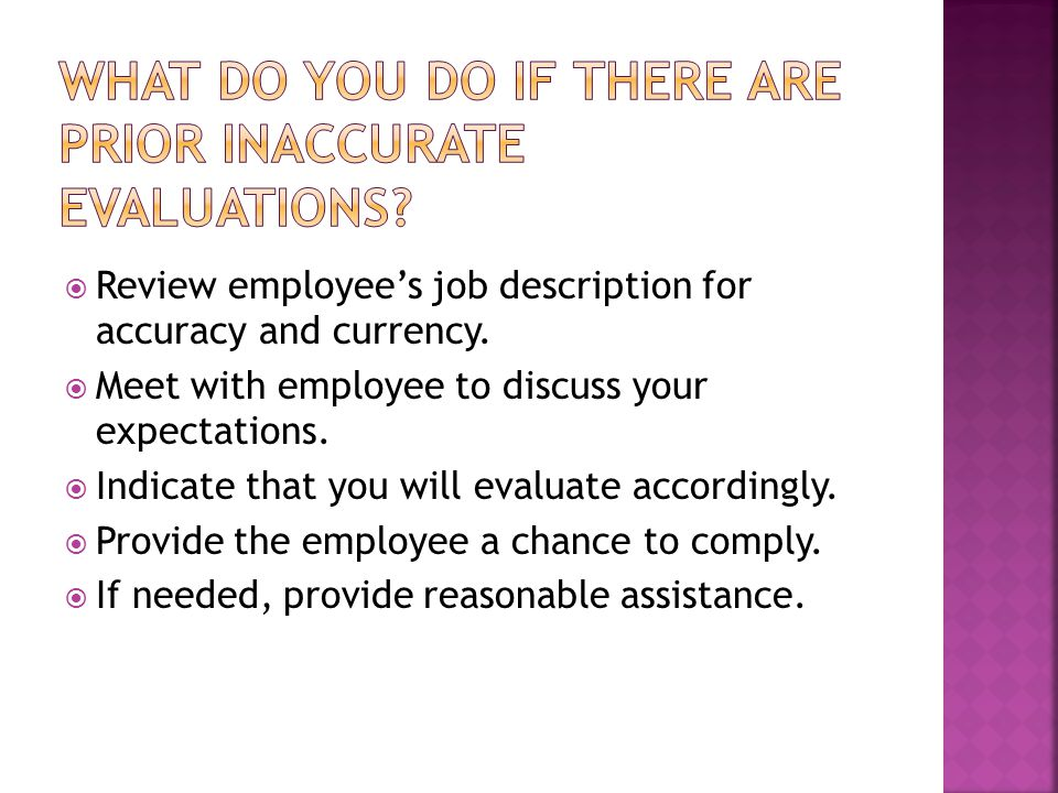  Review employee's job description for accuracy and currency.