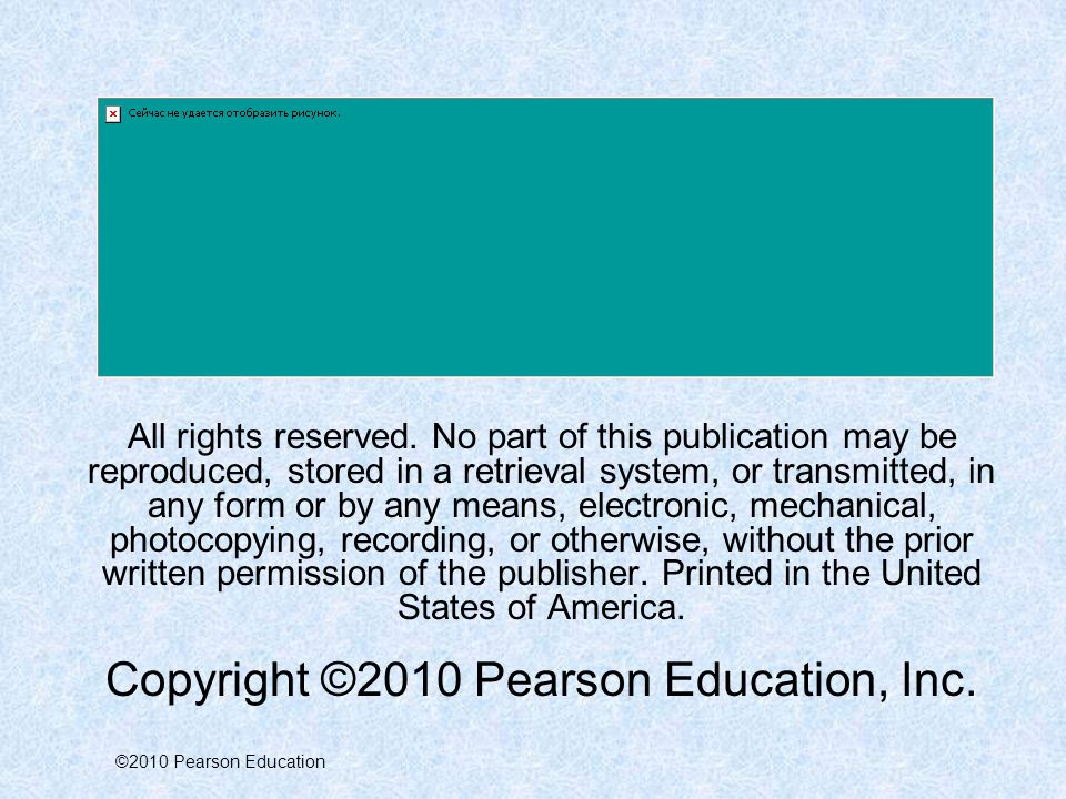 ©2010 Pearson Education All rights reserved.