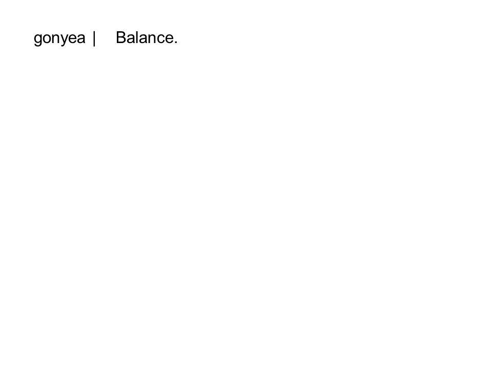 gonyea |Balance.