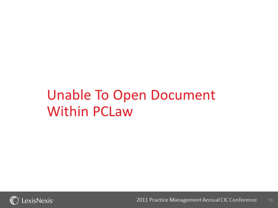 16 2011 Practice Management Annual CIC Conference Unable To Open Document Within PCLaw