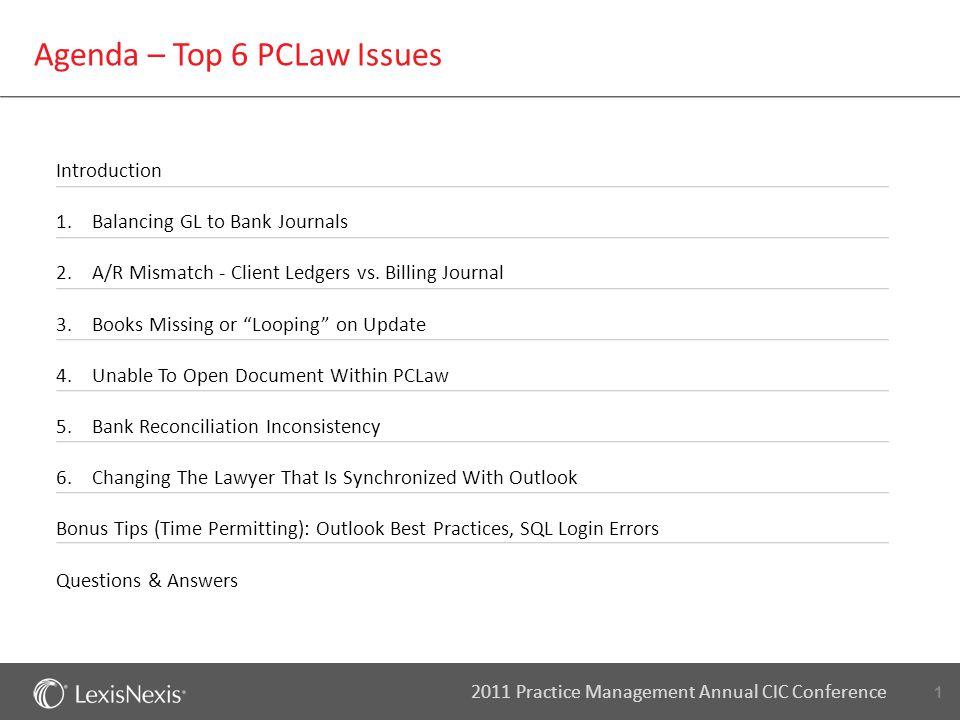 12 2011 Practice Management Annual CIC Conference A/R Mismatch - Client Ledgers vs.