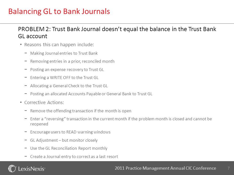 8 2011 Practice Management Annual CIC Conference A/R Mismatch - Client Ledgers vs. Billing Journal