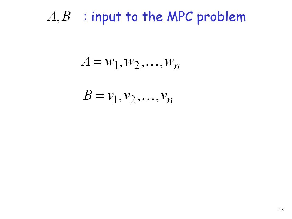 43 : input to the MPC problem