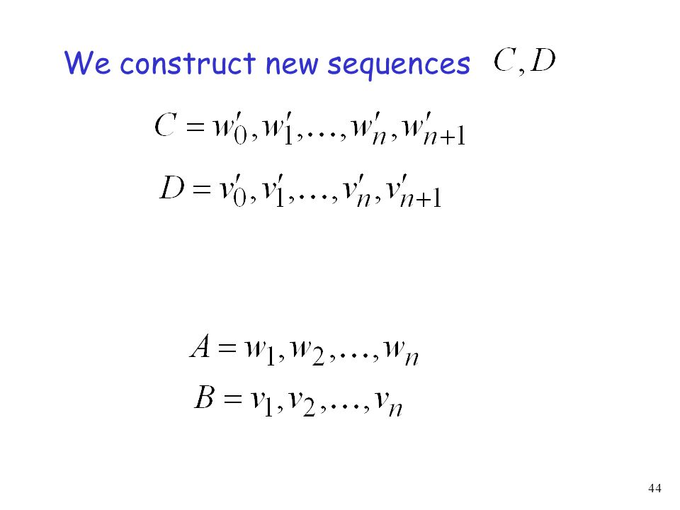 44 We construct new sequences